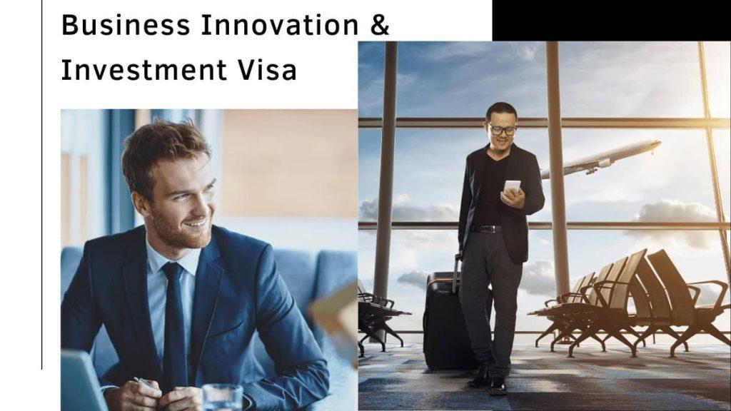 Business Innovation & Investment Visa