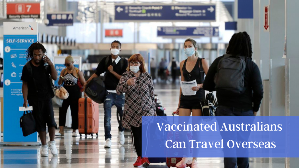 Vaccinated Australians Can travel overseas