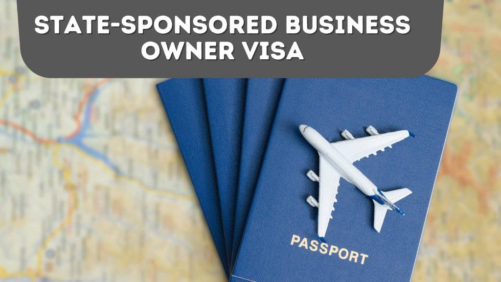 State-Sponsored Business Owner Visa